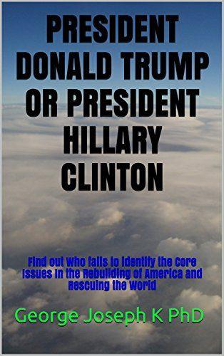 PRESIDENT DONALD TRUMP OR PRESIDENT HILLARY cLINTON: Find... https://www.amazon.com/dp/B01GUDG0Q8/ref=cm_sw_r_pi_dp_QKGwxbEPNDRER