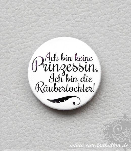 button 'Prinzessin v. Räubertochter' von cute as a button auf DaWanda.com