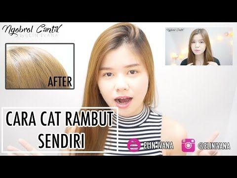 CARA CAT RAMBUT SENDIRI [TUTORIAL]