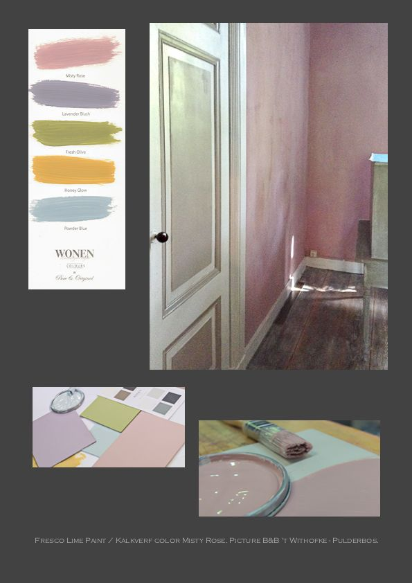 Fresco Lime Paint Kalkverf Wonen Landelijke Stijl colours by Pure & Original. Color: Misty Rose. Location: B&B 't Withofke in Pulderbos (www.twithofke.net). Tell my if you like this.   More colors on www.pure-original.com