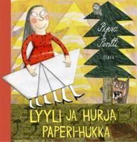 Lyyli ja hurja Paperi-Hukka