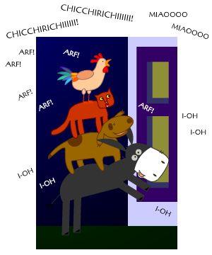"""I Musicanti di Brema (Grimm). """"Fatto questo, a un dato segnale incominciarono tutti insieme il loro concerto: l'asino ragliava, il cane abbaiava, il gatto miagolava e il gallo cantava..."""""""