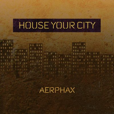 AERPHAX - House your city- house track by Aerphax - (Brian Anthony, Copenhagen - Denmark) #AERPHAX. #Brian Anthony, #Copenhagen - #Denmark. #house #Ambient #IDM #experimental, #techno