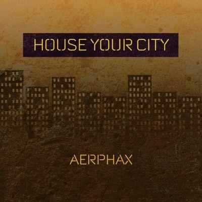 AERPHAX - House your city- house track by Aerphax - (Brian Anthony, Copenhagen - Denmark) #AERPHAX. #Brian Anthony, #Copenhagen - #Denmark. #house #Ambient #IDM #experimental, #techno
