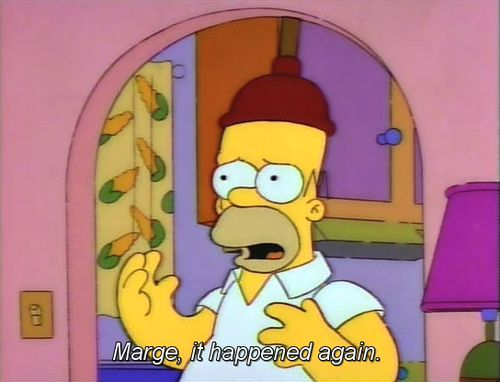 Marge, it happened again...