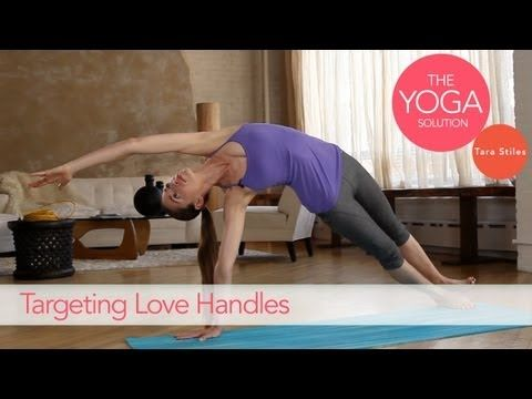 Targeting Love Handles | The Yoga Solution With Tara Stiles #yoga #video    http://www.livestrong.com/original-videos/XGNkgNNeSA0-yoga-solution-tara-stiles-targeting-love-handles/