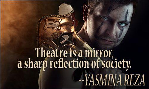 Theatre Quotes- WEEK 1