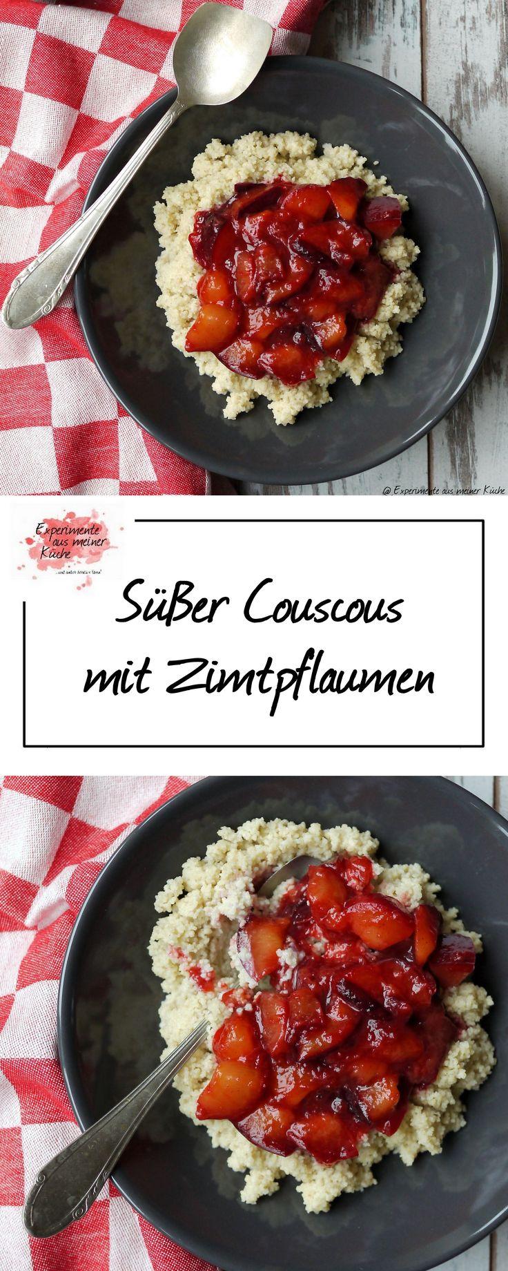 Süßer Couscous mit Zimtpflaumen   Rezept   Kochen