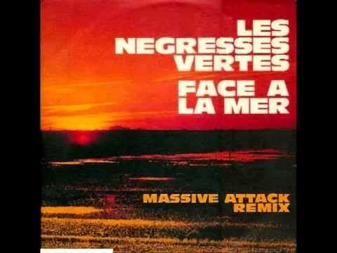 Les Négresses Vertes - Face à la Mer (Massive Attack Remix) - YouTube