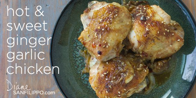 Easy Recipe: Hot & Sweet Ginger-Garlic Chicken