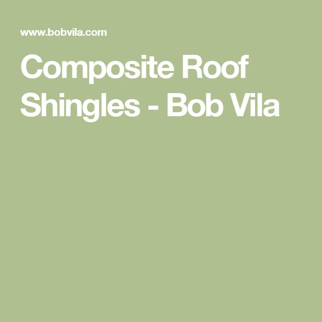 Best Composite Roof Shingles Slate Shingles Bob Vila 400 x 300