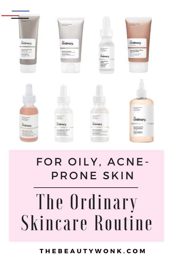The Ordinary Skincare Routine For Oily Acne Prone Skin Skincareroutine An Easy The Ordinary Skincare Routine Acne Prone Skin Care Acne Skincare Routine