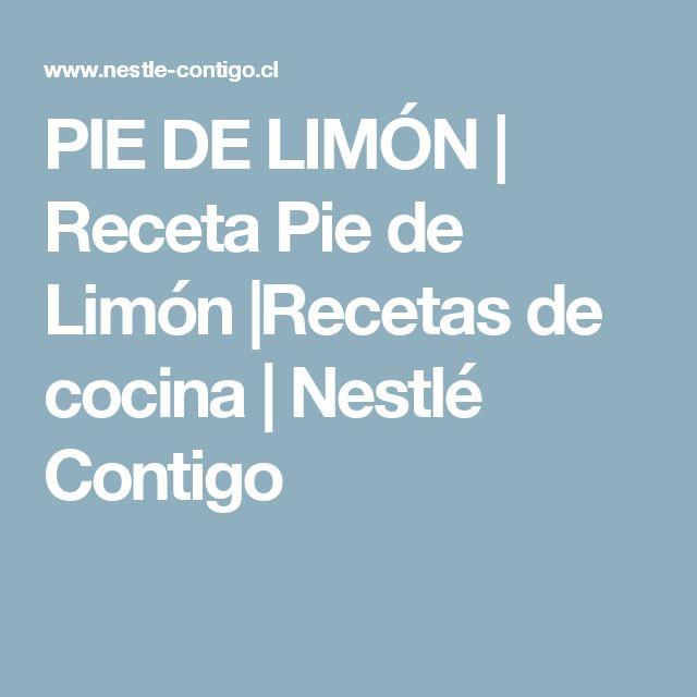 PIE DE LIMÓN | Receta Pie de Limón |Recetas de cocina | Nestlé Contigo