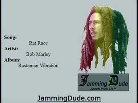 Bob Marley - Rat Race - YouTube - current state of ALL sides of politics at the moment in my opinion