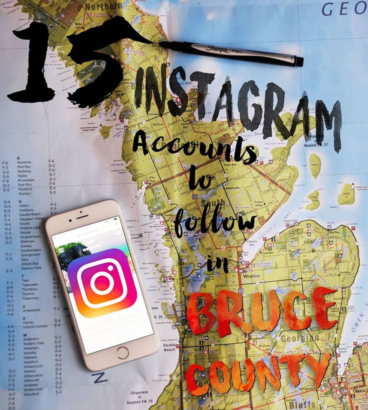15 Instagram Accounts to Follow in Bruce County @44Nmedia