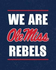 We Are Ole Miss Rebels