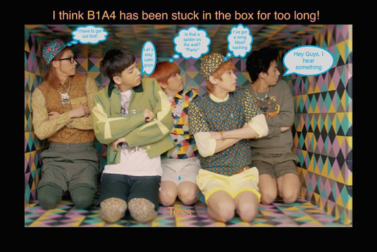 This happens to B1A4 when they are locked up for too long.