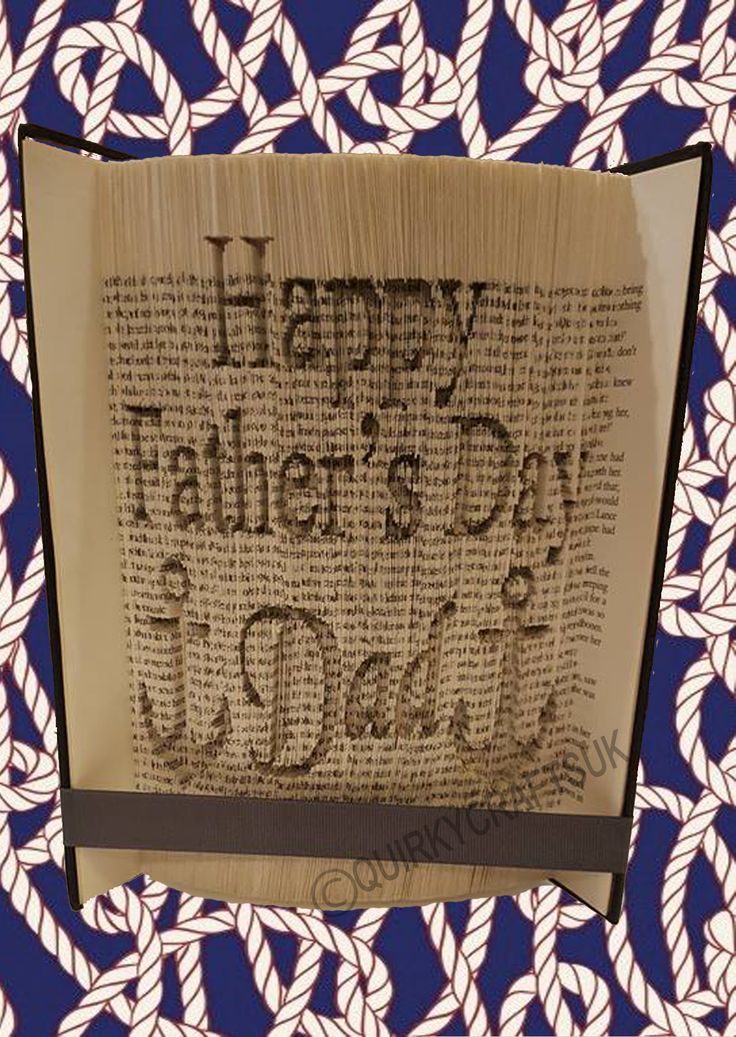 FOR SALE: ' 499 pages Happy Father's Day Dad, with anchors' CUT and FOLD book folding pattern