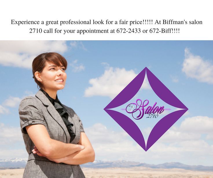 A professional important to you and your job. Are you tired of being overcharged for a look you can not duplicate at home?Then it's time to come and experience a great professional look for a fair price! At Biffman's salon 2710 call for your appointment at 672-2433 or 672-Biff! https://goo.gl/muPwFA