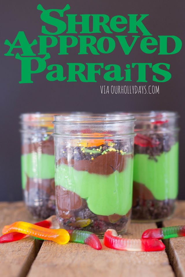 Shrek Approved Parfaits for family movie night!