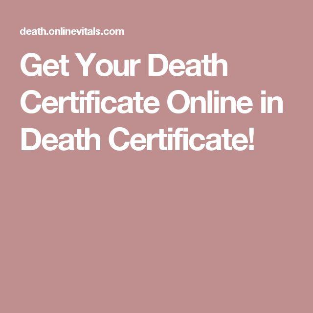 Get Your Death Certificate Online in Death Certificate!