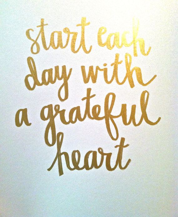golden words start each day with a grateful heart 8 5 x