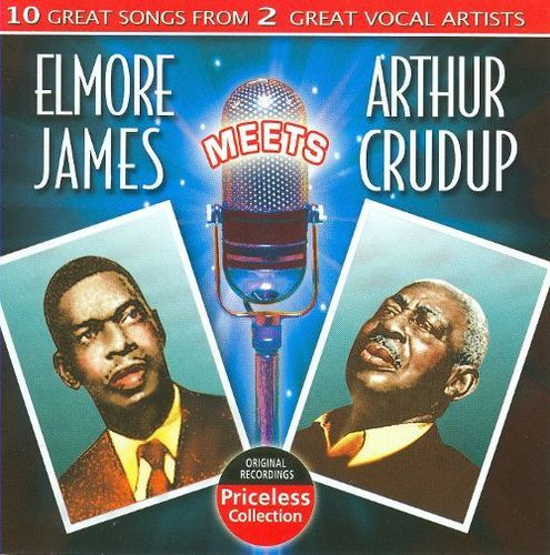 Elmore James Meets Arthur Crudup [CD]