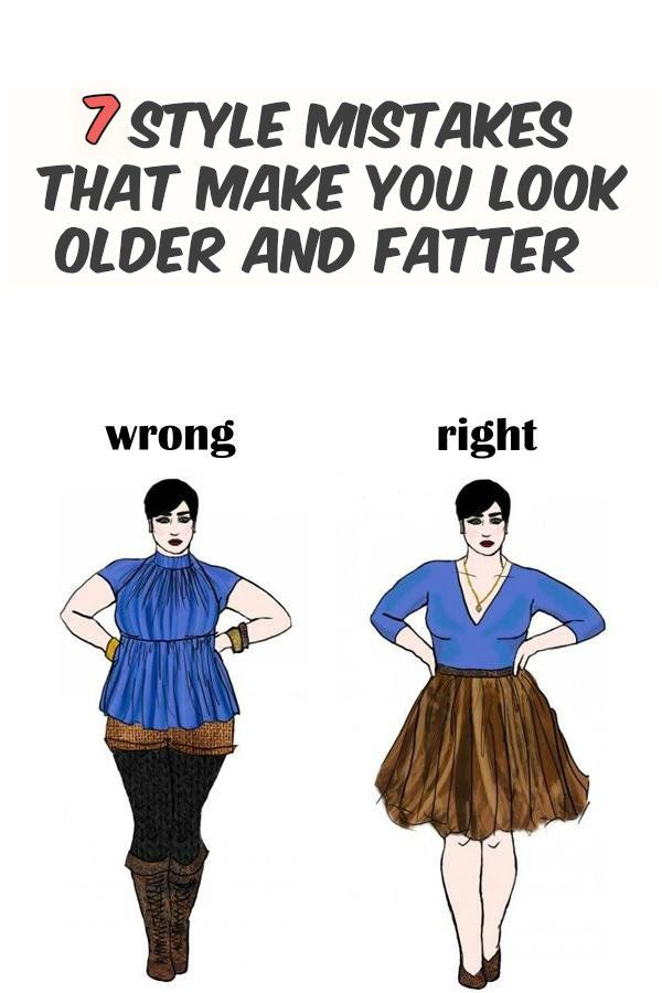 7 style mistakes that make you look older and fatter