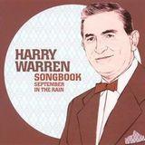 Harry Warren Songbook: September in the Rain [CD], 13940799