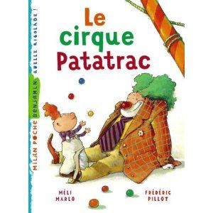"IPOTÂME ....TÂME: lecture CP ""Le cirque Patatrac"""