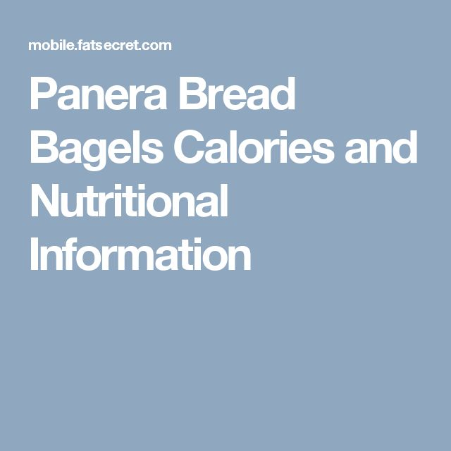Panera Bread Bagels Calories and Nutritional Information