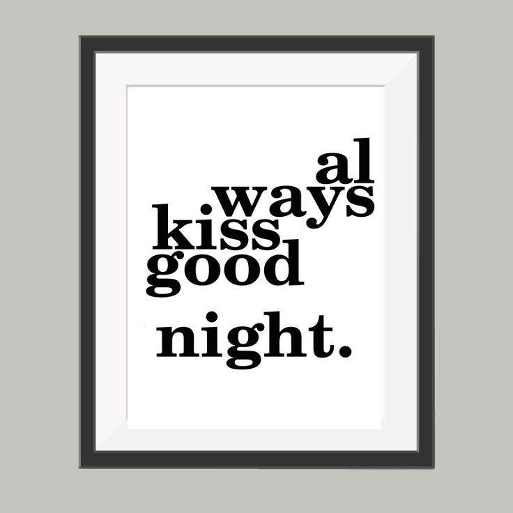 always kiss good night poster, leuke tekstposter om bijvoorbeeld op te hangen in de slaapkamer.