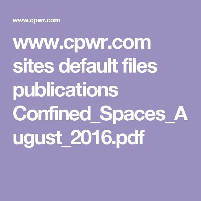www.cpwr.com sites default files publications Confined_Spaces_August_2016.pdf