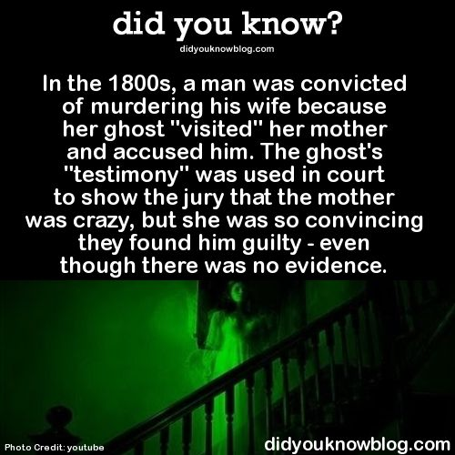 did you know?, In the 1800s, a man was convicted of murdering his...
