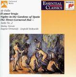 Manuel de Falla: El amor brujo; Nights in the Gardens of Spain; The Three-Cornered Hat Suite No. 2 [CD]