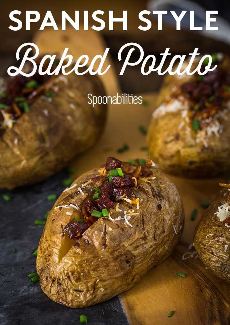 Spanish Style Double Baked Potato recipe. how to pick the best potatoes, and get a crispy skin. Loaded oven baked potato toppings. Spoonabilities.com #potato #bakedpotato #doublebaked #toppings #potatorecipe via @Spoonabilities
