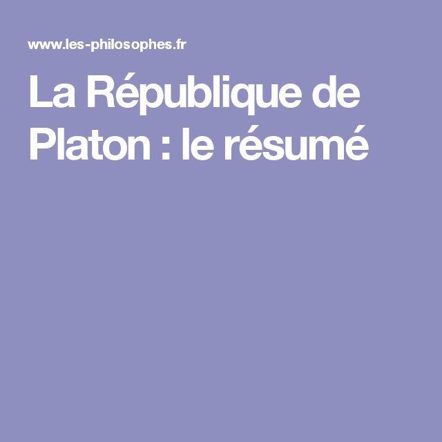 La République de Platon : le résumé