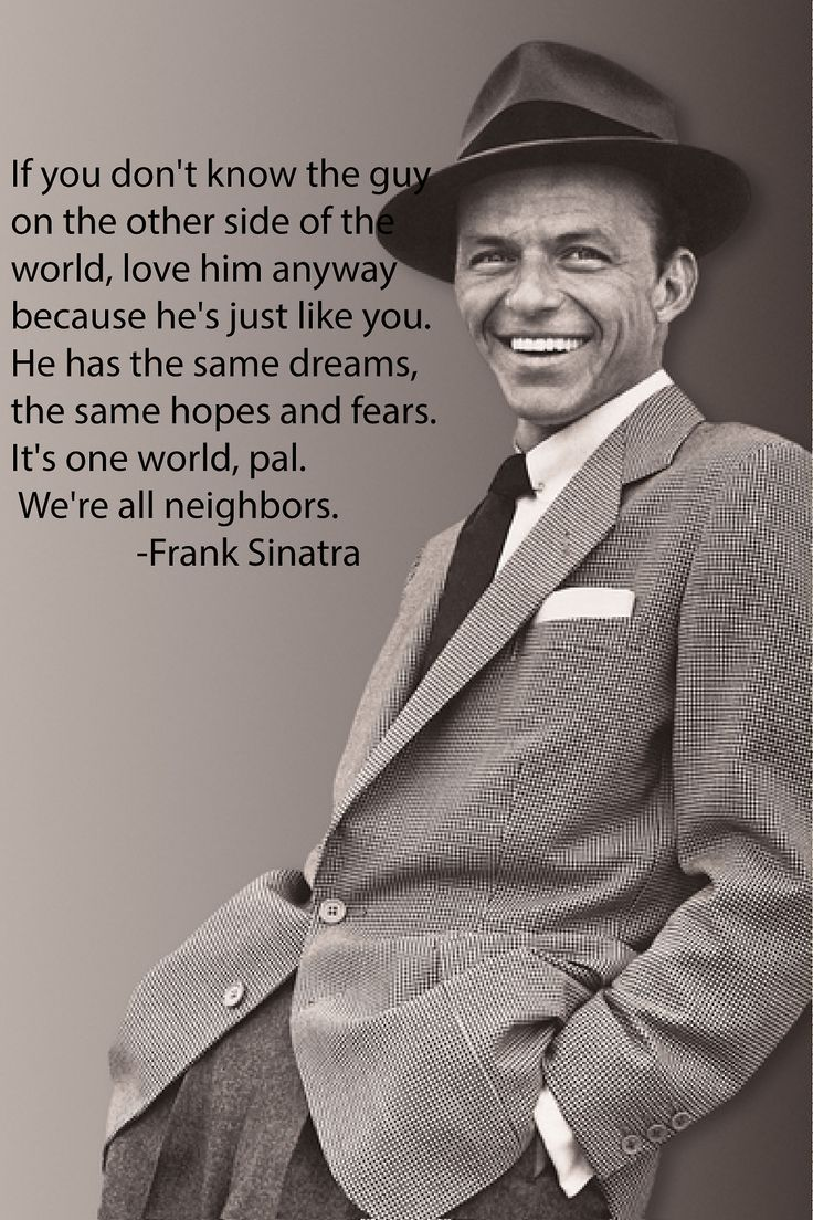 """Frank Sinatra - """"we're all neighbours"""""""
