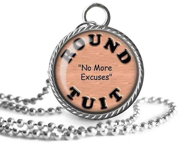 Funny Quote Necklace Round Tuit Silly Saying by Allthingsimages