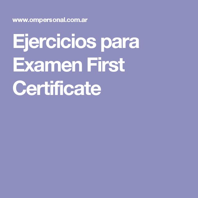 Ejercicios para Examen First Certificate