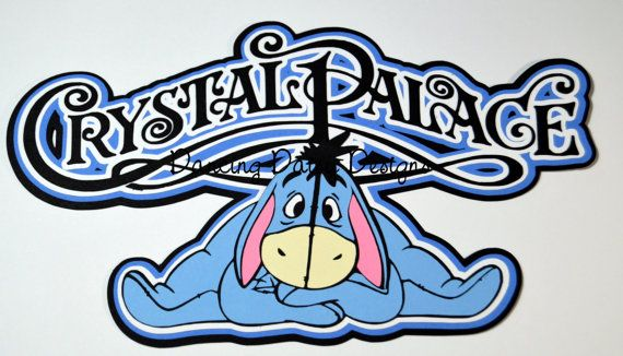 Disney Scrapbooking, Crystal Palace with Eeyore Character breakfast, Disney Dining paper pieced die cut title for scrapbooking