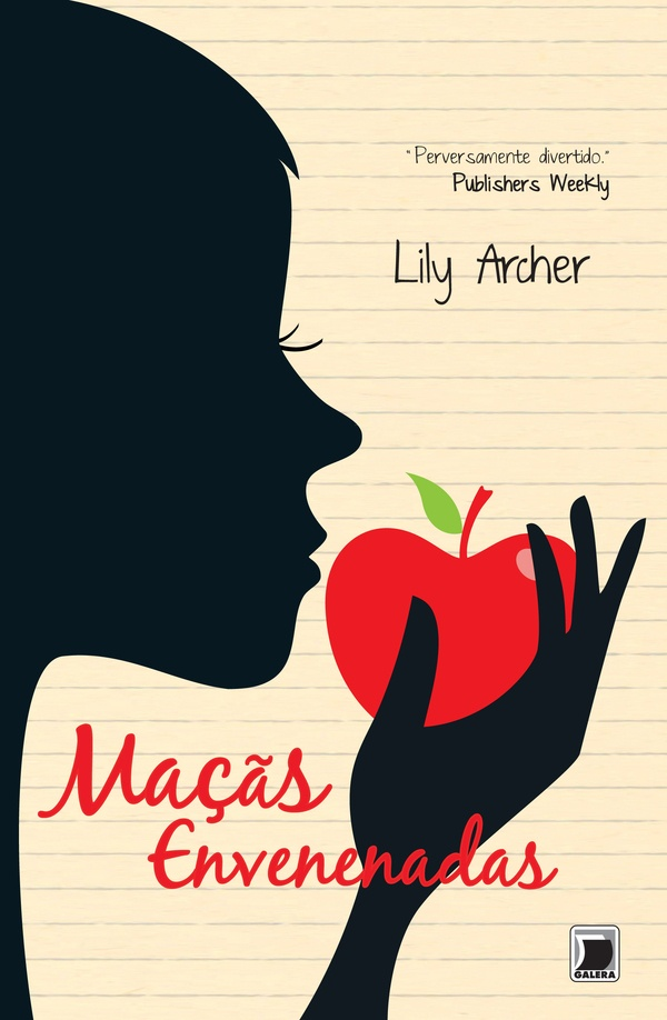 Maçãs Envenenadas - The Poison Apples - Lily Archer