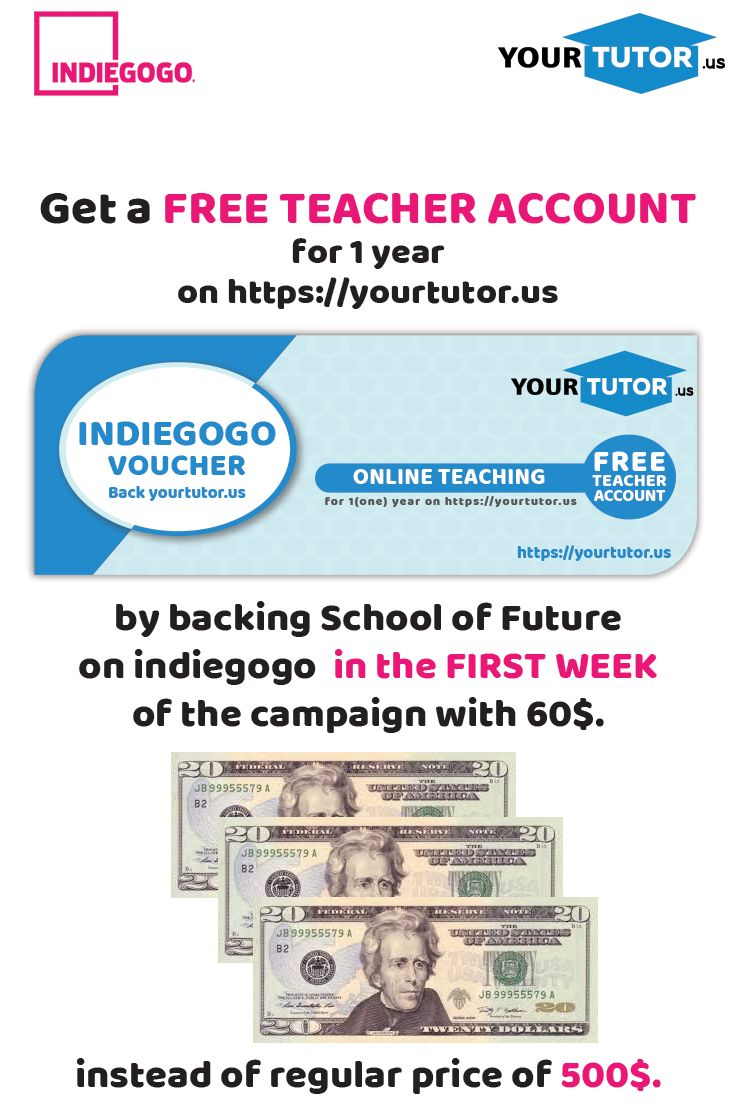 Back us with 60$ in the first week of the campaign and get a FREE TEACHER ACCOUNT for 1 year! #freeteacheraccount #schooloffuture #virtualclassroom