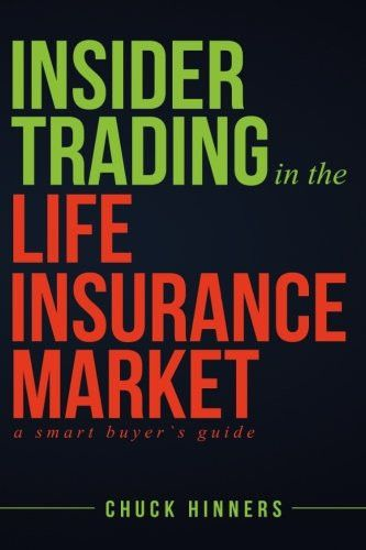 Insider Trading in the Life Insurance Market: A Smart Buyer's Guide