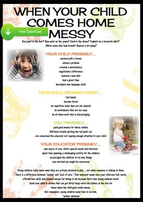 Programming and Planning Resources for Early Childhood Educators - When your Child Comes home Messy- Poster Free