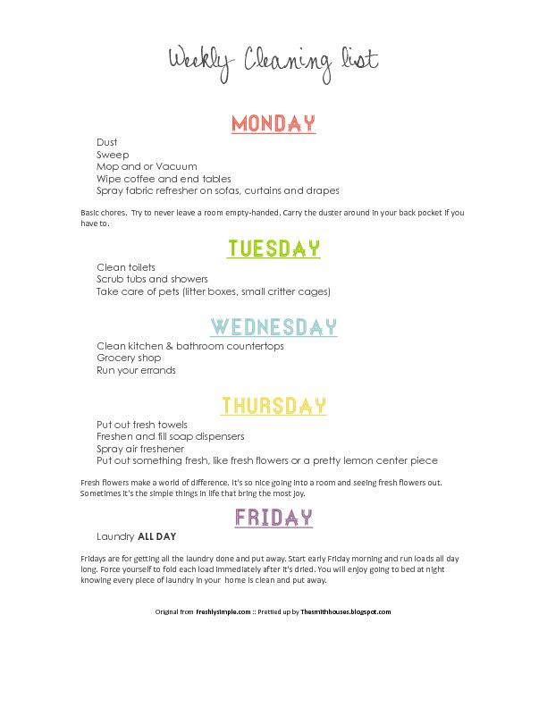 M-F printable cleaning list...  {Love laundry day is not on the weekend, fresh flower Thursday & free up your weekend to be with family!} ;)