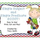 Simple Subjects and Simple Predicates SCOOT Game! Grades 2-4  Just print, cut, and play!  Easy to use with very little prep!  Finding the simple su...