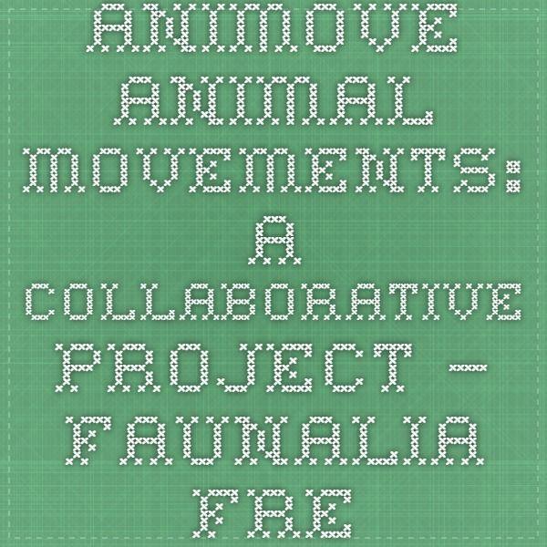 AniMove - Animal Movements: A collaborative project — Faunalia - free and open source GIS
