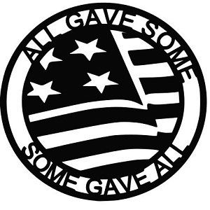 All Gave Some, Some Gave All vinyl window decal. Great, affordable vinyl decals!