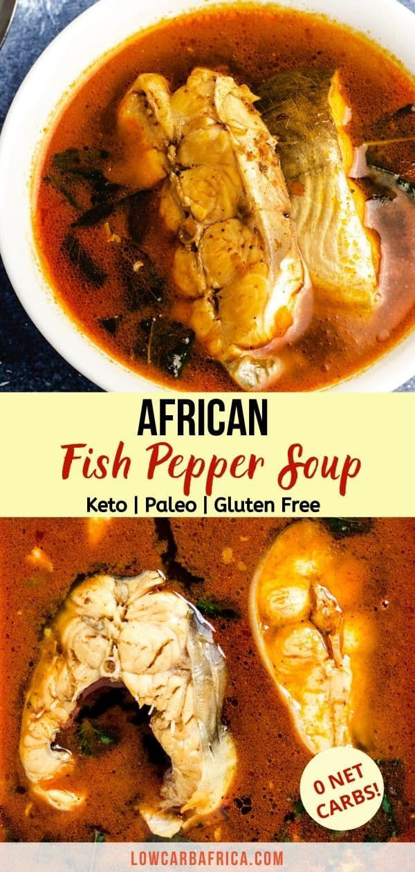 Fish Pepper Soup Low Carb Africa Recipe In 2020 Stuffed Peppers Stuffed Pepper Soup Diet Dinner Recipes